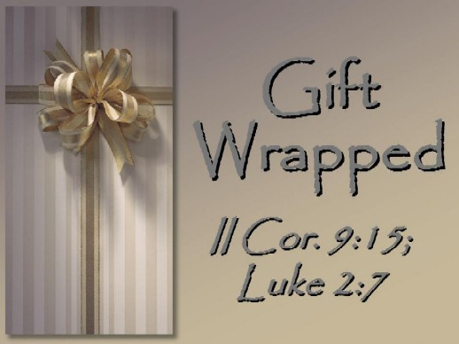 Gift Wrapped, Christmas Sermon - free PowerPoint Sermons by