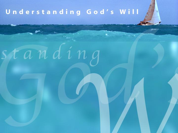 Understanding God S Will Free PowerPoint Sermons By Pastor