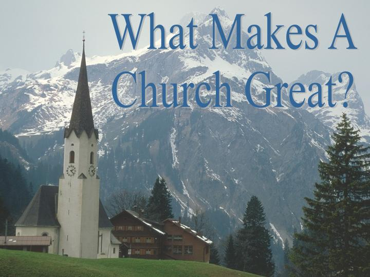 What Makes a Church Great? Acts 4:33 - free PowerPoint