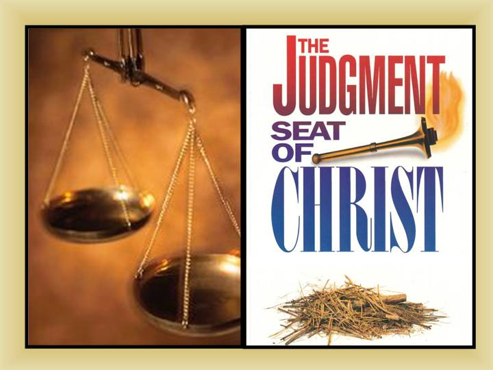 sermons - The Judgment Seat of Christ Sermon Afterlife Eternity ...